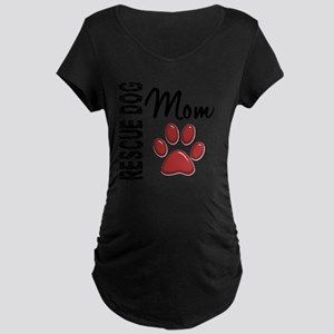 D Rescue Dog Mom 2 Maternity Dark T-Shirt