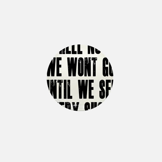 Hell-No-We-Wont-Go Mini Button