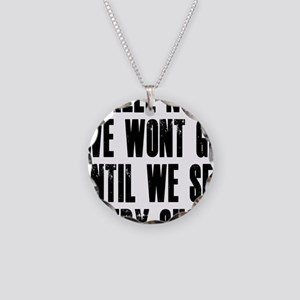 Hell-No-We-Wont-Go Necklace Circle Charm