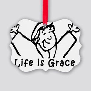 life is grace large Picture Ornament