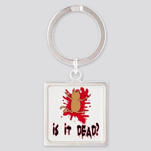 isitdead Square Keychain