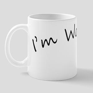 im worth it copy Mug
