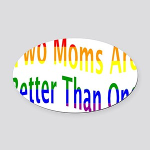 lgbt two moms-001 Oval Car Magnet