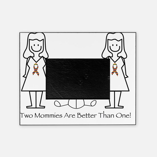 lgbt two mommies-001 Picture Frame