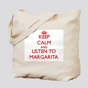 Keep Calm and listen to Margarita Tote Bag