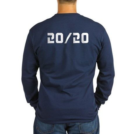 20/20 Vision Long Sleeve T-Shirt