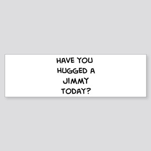 Hugged a Jimmy Bumper Sticker