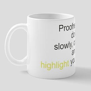 proofreader slogan Mug