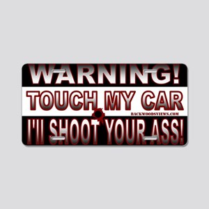 Touch my Car Aluminum License Plate