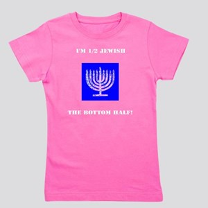 Im Half Jewish the Bottom 1/2 Girl's Tee