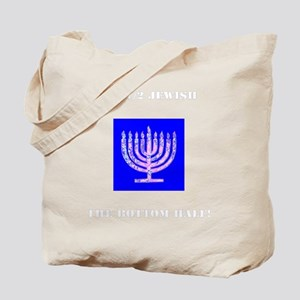 Im Half Jewish the Bottom 1/2 Tote Bag