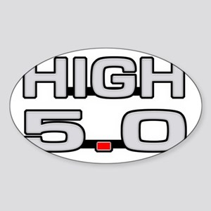 High 5.0 Sticker (Oval)