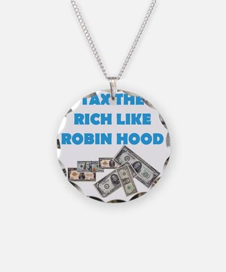 Tax-Rich-Robin-Hood-Blue-whi Necklace