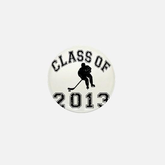 Class Of 2013 Hockey - Black 2 D Mini Button