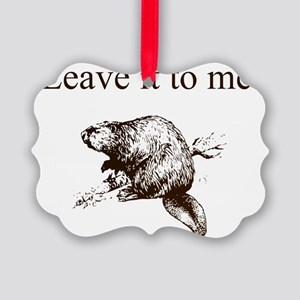 Leave it to me... Beaver (front o Picture Ornament