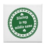 Blarney Is My Middle Name Tile Coaster
