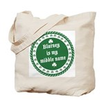Blarney Is My Middle Name Tote Bag
