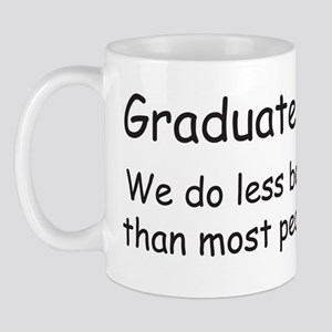 grad student bumper sticker Mug