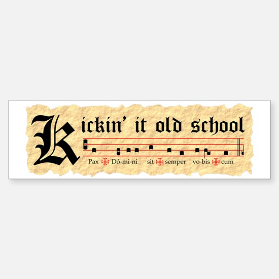 Kickin It Old School - Gregorian  Sticker (Bumper)
