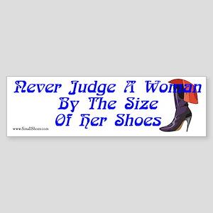 If The Shoe Fits I'll Buy It - bumper sticker