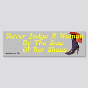 Never Judge A Woman By The Size.. - bumper sticker