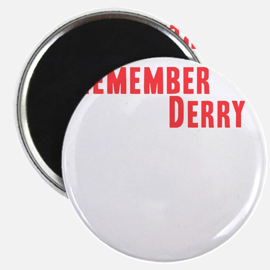 Remember Derry Neutral Magnet