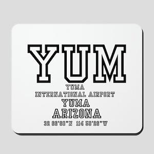 AIRPORT CODES - YUM - YUMA, ARIZONA Mousepad