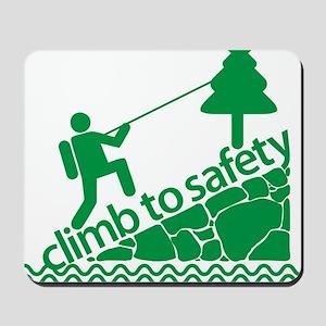 Don't Panic, Climb to Safety Mousepad