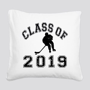 Class Of 2019 Hockey - Black  Square Canvas Pillow