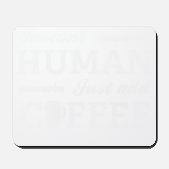 instantHuman2A Mousepad