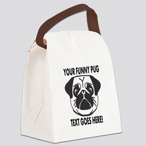Pug Lover Personalized Funny Canvas Lunch Bag