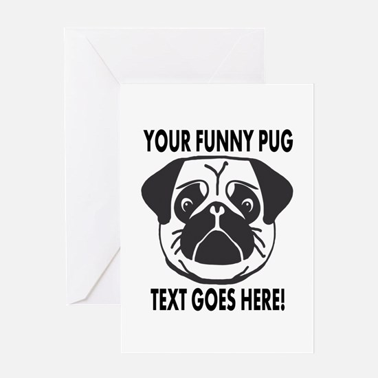 Pug Lover Personalized Funny Greeting Cards
