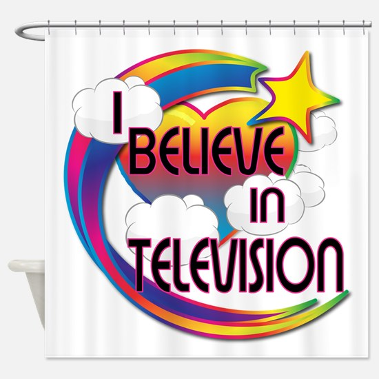 I Believe In Television Cute Believer Design Showe