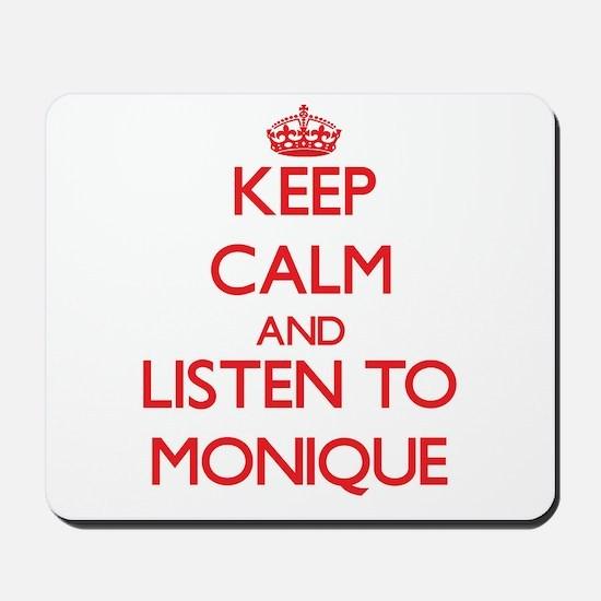 Keep Calm and listen to Monique Mousepad