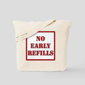 No-Early-Refills Tote Bag