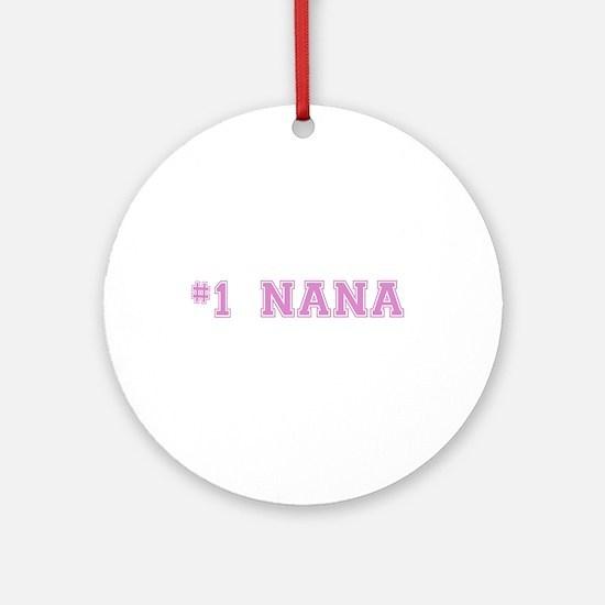 #1 Nana Ornament (Round)
