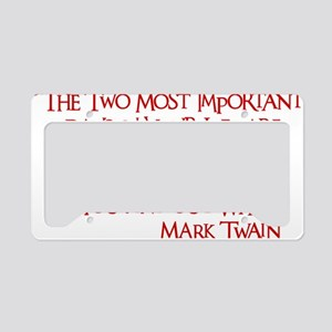 red, Two Imortant Days License Plate Holder