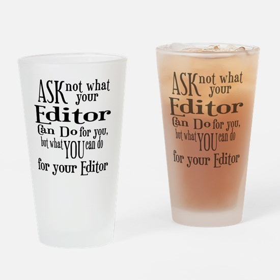 ask not editor Drinking Glass