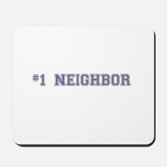 #1 Neighbor Mousepad