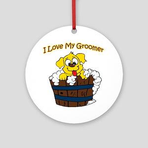 I love my groomer copy Round Ornament