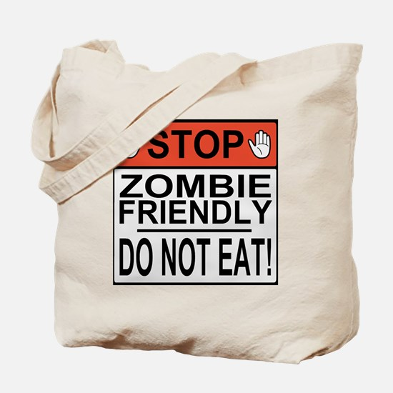 zombie friendly do not eat stop hands Tote Bag