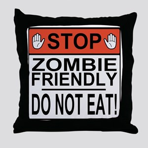 zombie friendly do not eat stop hands Throw Pillow