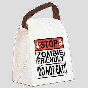 zombie friendly do not eat stop h Canvas Lunch Bag