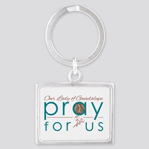 Our Lady of Guadalupe: Pray for Us Keychains