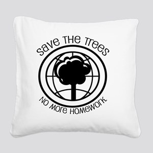 save the trees Square Canvas Pillow