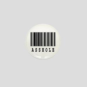 Asshole Barcode Design Mini Button