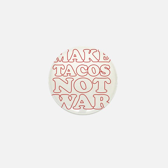 Make Tacos Not War Apron Mini Button
