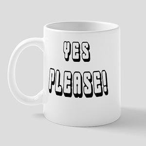 Yes Please! Mug
