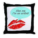 Kiss me I'm an artist Throw Pillow