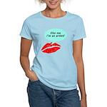 Kiss me I'm an artist Women's Light T-Shirt